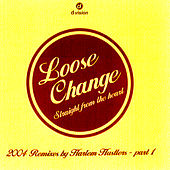 Straight From The Heart (Remix By Harlem Hustlers) de Loose Change