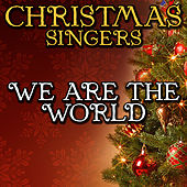 We Are the World by Christmas Singers