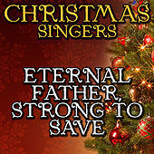 Eternal Father, Strong to Save by Christmas Singers