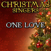 One Love by Christmas Singers