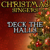 Deck the Halls by Christmas Singers