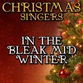 In the Bleak Mid Winter by Christmas Singers
