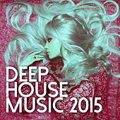 Deep House Music 2015 de Various Artists