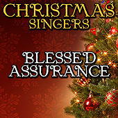 Blessed Assurance by Christmas Singers