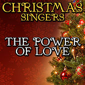 The Power of Love by Christmas Singers