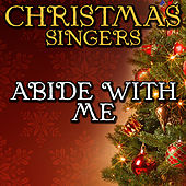 Abide With Me by Christmas Singers