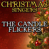 The Candle Flickers by Christmas Singers