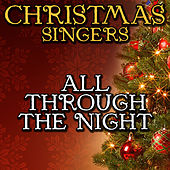 All Through the Night by Christmas Singers