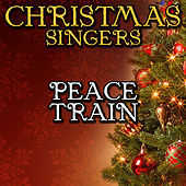 Peace Train by Christmas Singers