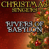 Rivers of Babylon by Christmas Singers