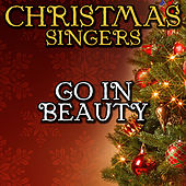 Go in Beauty by Christmas Singers