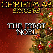 The First Noel by Christmas Singers