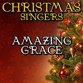 Amazing Grace by Christmas Singers