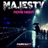 Movie Night by Majesty
