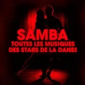 Dansez la samba (Toutes les musiques des stars de la danse) de Various Artists