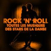 Dansez le rock 'n' roll (Toutes les musiques des stars de la danse) von Various Artists