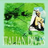 Italian Divas by Various Artists