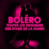 Dansez le boléro (Toutes les musiques des stars de la danse) de Various Artists