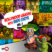 Bollywood Laughs with Bade Chote, Vol. 1 de Various Artists