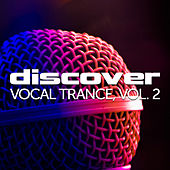 Discover Vocal Trance, Vol. 2 von Various Artists