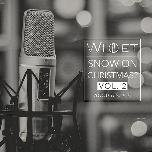Willet Snow On Christmas? (Acoustic, Vol. 2) by Willet