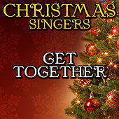 Get Together by Christmas Singers