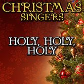 Holy, Holy, Holy by Christmas Singers