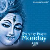 Everyday Prayer Monday: Shiv de Various Artists