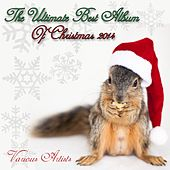 The Ultimate Best Album of Christmas 2014 de Various Artists