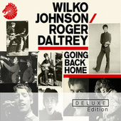 Going Back Home (Deluxe Edition) by Wilko Johnson