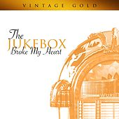 The Jukebox Broke My Heart de Various Artists
