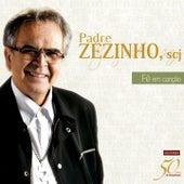 Coletânea 50 Anos de Evangelização: Fé em Canção de Padre Zezinho Scj