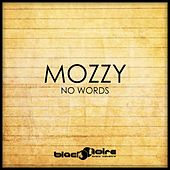 No Words von Mozzy