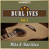 Masterpieces Presents Burl Ives: Hits & Rarities, Vol. 1 (52 Country Songs) by Burl Ives