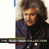 The Freddy Fender Collection de Freddy Fender