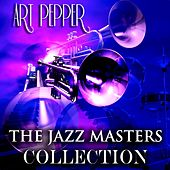 The Jazz Masters Collection (Jazz Recordings Remastered) by Art Pepper