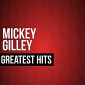 Mickey Gilley Greatest Hits de Mickey Gilley