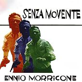 Senza movente (Original Motion Picture Soundtrack) by Ennio Morricone