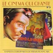 Le Cinema Qui Chante - Bandes Originales De Films Francais (Volume 3) by Various Artists