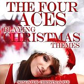 Playing Christmas Themes by Four Aces