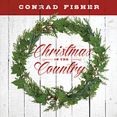 Christmas in the Country by Conrad Fisher