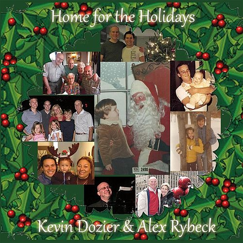Home for the Holidays by Kevin Dozier