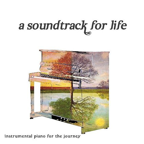 A Soundtrack for Life by Andrew Kiteck