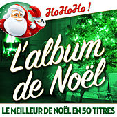 L'album de Noël - Le meilleur de Noël en 50 titres by Various Artists