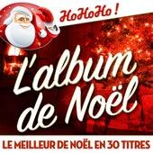L'album de Noël - Le meilleur de Noël en 30 titres by Various Artists