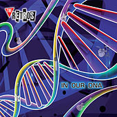 In Our DNA by The Retros