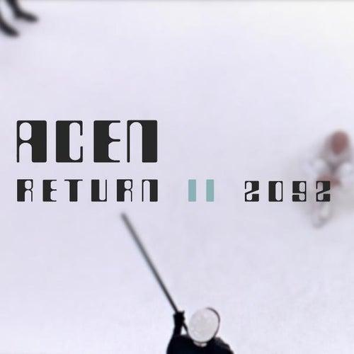 Return II 2092 by Acen