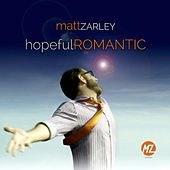 hopefulROMANTIC by Matt Zarley