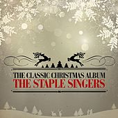The Classic Christmas Album (Remastered) by The Staple Singers