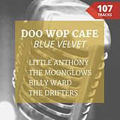 Blue Velvet (Doo Wop Café) von Various Artists